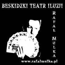 Program sceniczny Oblicza Magii Buczkowice - Beskidzki Teatr Iluzji Rafał Mulka
