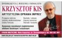 Krzysztof KIS - Artystyczna Oprawa Imprez