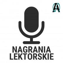 Nagrania Lektorskie - AKMENS - Produkcja Treści Cyfrowych Złotów