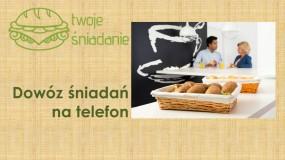 Dowóz śniadań na telefon - Twoje Śniadanie Rzeszów