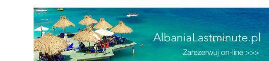 Zapraszamy na nową stronę AlbaniaLastminute.pl