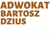 Adwokat  Bartosz Dzius Kancelaria Adwokacka